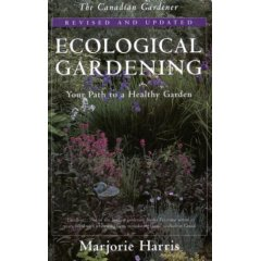 Ecological Gardening, by Marjorie Harris