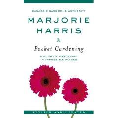 Pocket Gardening, by Marjorie Harris