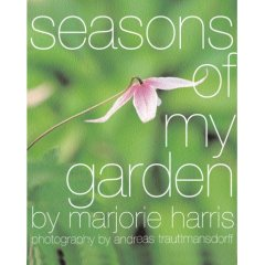 Seasons of My Garden, by Marjorie Harris